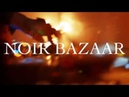 Noir Bazaar @ Powerhouse