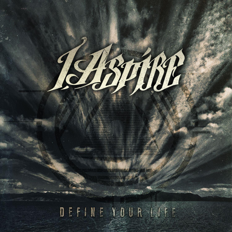 I, Aspire - Define Your Life [EP] (2012)