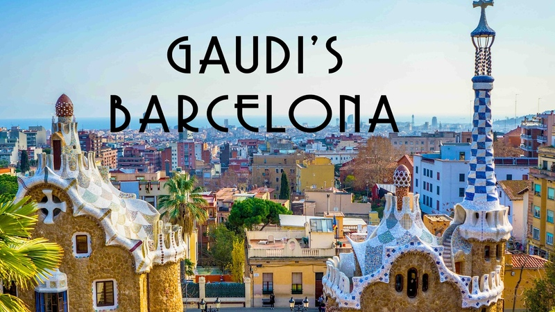 ANTONI GAUDIS BARCELONA - FOUR UNEARTHLY BUILDINGS YOU MUST-SEE IN BARCELONA