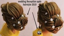 Wedding Reception updo hairstyle 2019 hairstyle for Reception occasion Reception judha hairstyle