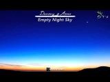 Dreamy &amp Aiera - Empty Night Sky (Original Mix)