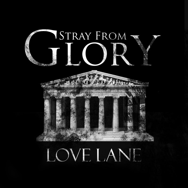 Stray From Glory - Love Lane [EP] (2012)