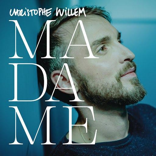 Christophe Willem альбом Madame (Remix)