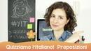 Learn Italian - Preposizioni - Quizziamo l'italiano!