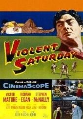 Violent Saturday<br><span class='font12 dBlock'><i>(Violent Saturday)</i></span>