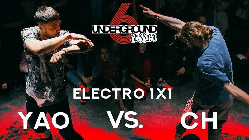 CH vs. Yao | Electro 1x1 round @ Underground Session vol.6