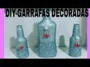 DIY COMO DECORAR GARRAFAS BY MARCIA BISCUIT