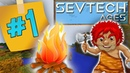 SevTech Ages Добыча Огня 1 Выживание в Майнкрафт с модами!