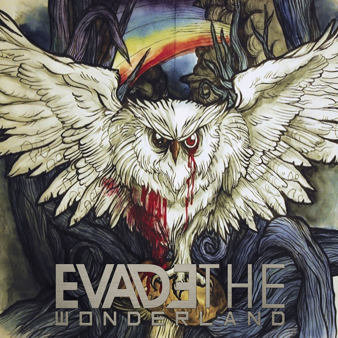 Evade The Wonderland - Evade The Wonderland (2015)