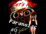Paranoiac. Часть 6 BadEnd! Всего лишь глюк. (Прохождение с Kidda-tyan~~)