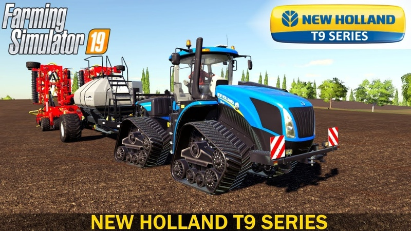Farming Simulator 19 NEW HOLLAND T9 SERIES TRACTOR