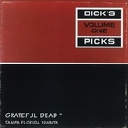 Grateful Dead альбом Dick's Picks Vol. 1: 12/19/73 (Curtis Hixon Hall, Tampa, FL)