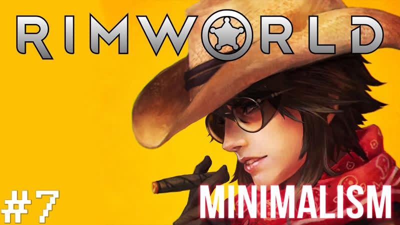 RimWorld Мод сборка MINIMALISM R1 4 Выживание Хардкор Боль Мучения Страдания Агония