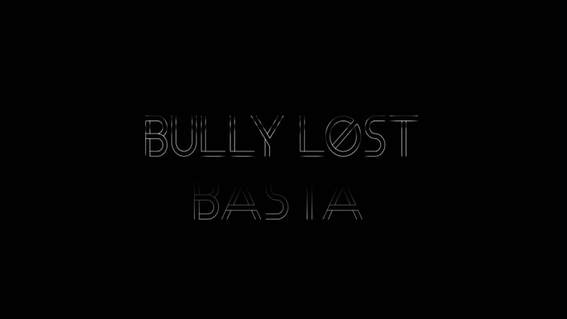 BULLY LOST - Basta (море)