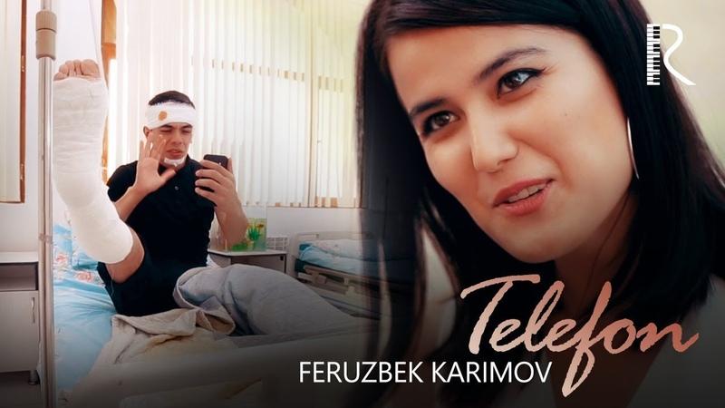 Feruzbek Karimov - Telefon   Ферузбек Каримов - Телефон