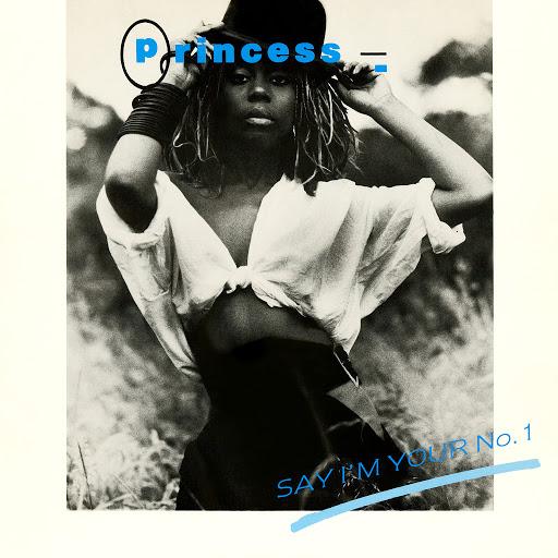 Princess альбом Say I'm Your No. 1