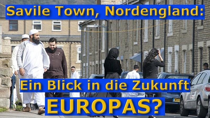Savile Town: Ein Blick in die Zukunft Europas?