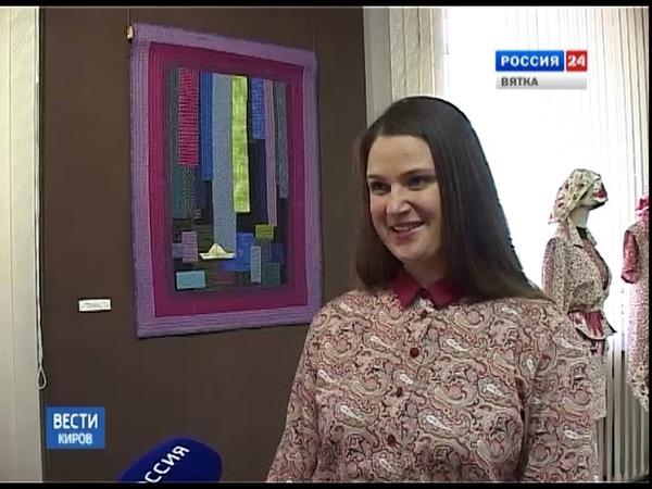 Необычные текстильные коллажи в выставочном зале художественного музея(ГТРК Вятка)