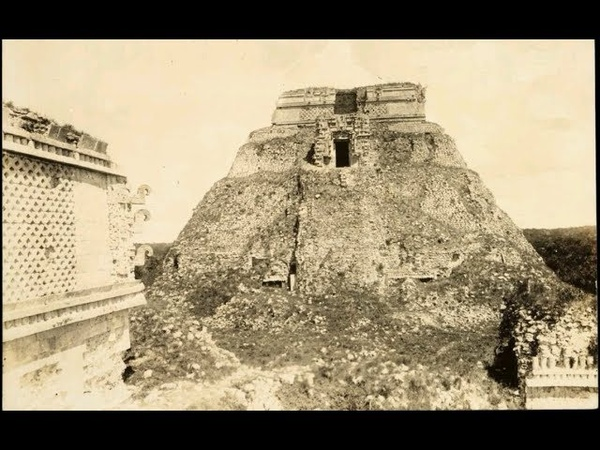 The First old photos of Mayan temples and pyramids