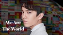 [ENG SUB] Dimash: We Are The World music video