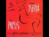 THE PHIL COLLINS BIG BAND Feat. GEORGE DUKE - Pick Up The Pieces