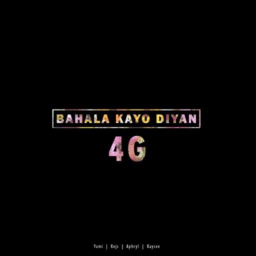 4G album Bahala Kayo Diyan