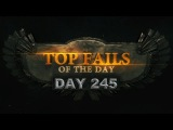 Top Fails - Day 245
