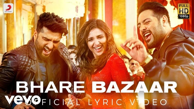 Bhare Bazaar - Official Lyric Video |Arjun Parineeti | Badshah | Rishi Rich | Vishal