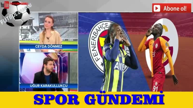 Uğur Karakullukçudan Fenerbahçe - Galatasaray Maç Yorumu