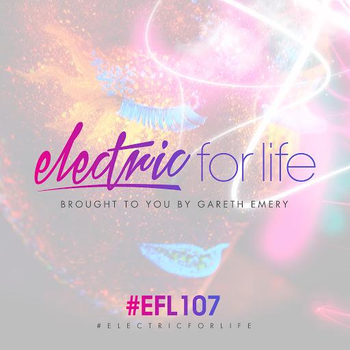 Gareth Emery альбом Electric For Life Episode 107