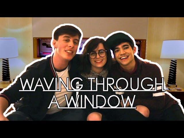 Waving Through a Window   Thomas Sanders ft. dodie Ben J Pierce