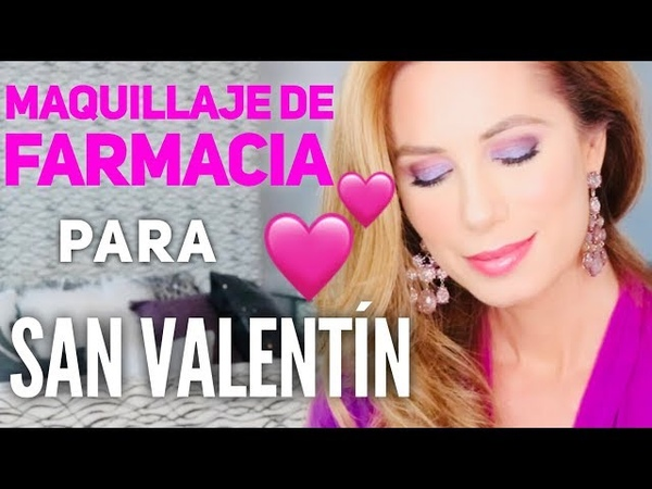 Maquillaje de Farmacia para San Valentín | Desirée Lowry