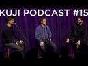 Kuji Podcast 15 Нурлан Сабуров live