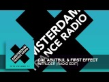 Gal Abutbul &amp First Effect - Intruder (Radio Edit) Amsterdam Trance Radio Hits Vol 13
