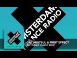 Gal Abutbul &amp First Effect - Intruder (Radio Edit) Amsterdam Trance Radio Hits Vol 13