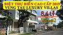 Bán biệt thự biển Vũng Tàu, Dự án Zenna Villas Long Hải - Vung Tau Luxury Villa [Bất động sản 2019]