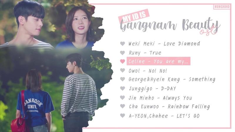 [OST Part 1-8] My ID is Gangnam Beauty (내 아이디는 강남미인) OST | Nungxoxo