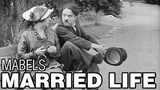 Mabel's Married Life (1914) Charlie Chaplin &amp Mabel Normand - Mack Sennett