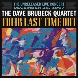 The Dave Brubeck Quartet альбом Their Last Time Out