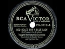 1949 HITS ARCHIVE: Red Roses For A Blue Lady - Vaughn Monroe