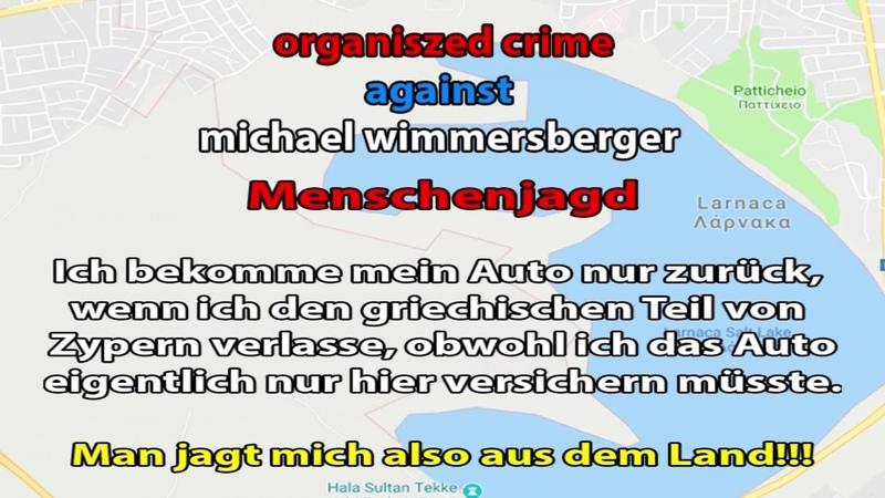 Menschenjagd in Zypern - michael wimmersberger wird aus dem Land gejagt | Stasi v3.0