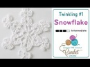 How to Crochet A Snowflake: Twinkling Snowflake 1