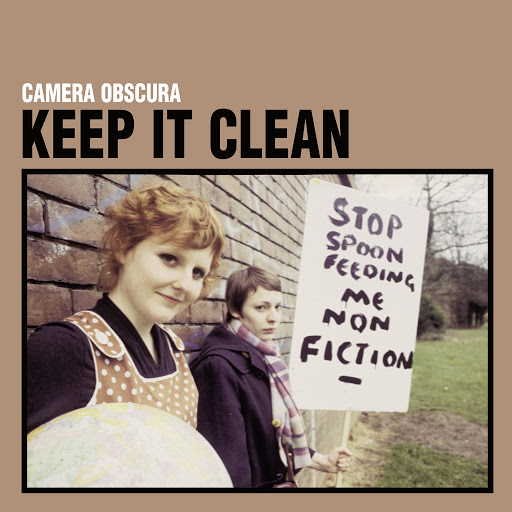 Camera Obscura альбом Keep It Clean (Special Reissue)