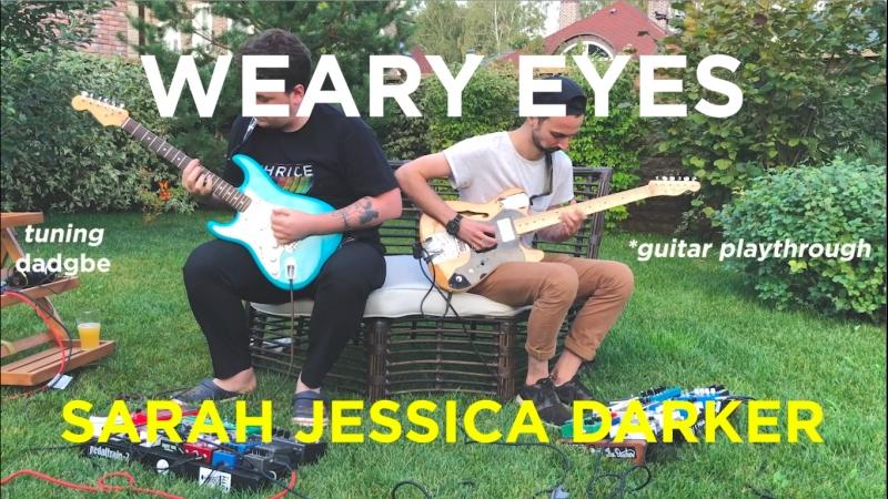 Weary Eyes — Sarah Jessica Darker (guitar playthrough)