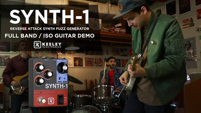 Keeley Electronics Synth-1 Reverse Attack Fuzz Wave Generator Demo - Full Band / ISO Guitar