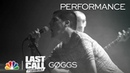 GØGGS: CTA - Last Call with Carson Daly (Musical Performance)