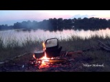 Вечер у костра. Чайник на огне. На берегу реки. Звуки природы. Птицы поют. Красивы ...