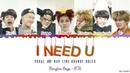 BTS I NEED U Vocal Rap Line change roles Lyrics Color Coded Han_Rom_Eng minamochi