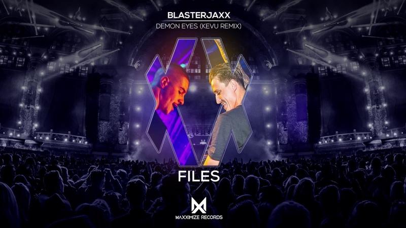 Blasterjaxx - Demon Eyes (KEVU Remix)