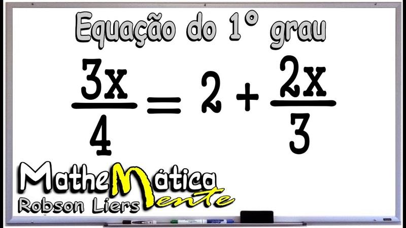 EQUAÇÃO DO PRIMEIRO GRAU - EXERCÍCIO 3 - Prof Robson Liers